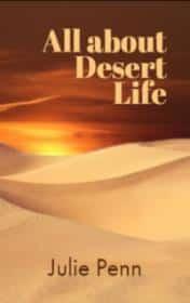 All about Desert Life كل شيء عن الحياة الصحراوية